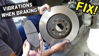 STEERING WHEEL VIBRATIONS WHEN BRAKING FIX