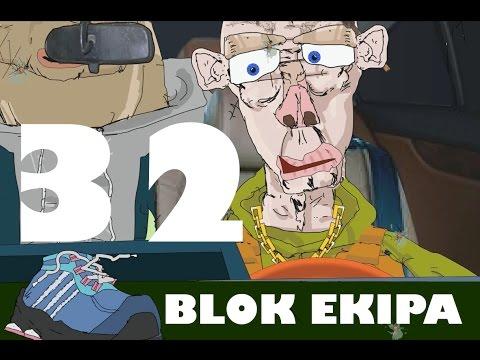 BLOK EKIPA II ODCINEK 32