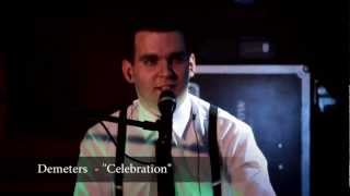 DEMETERS - Celebration 2012