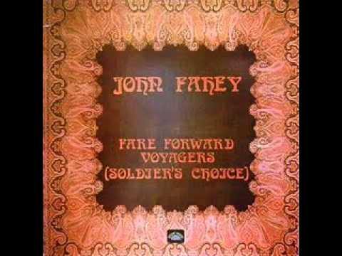 John Fahey - Fare Forward Voyagers