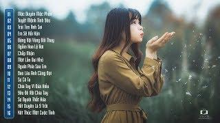 30 Bài Nhạc Trẻ Tâm Trạng Buồn Không Nói Nên Lời 2018 - Những Ca Khúc Nhạc Trẻ Buồn Hay Nhất 2019