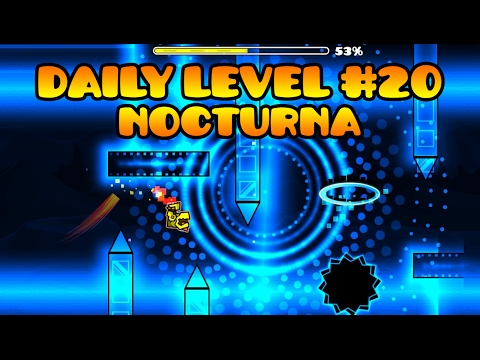 Geometry Dash [2.1] - Daily Level #20 - Nocturna By Pipenashho