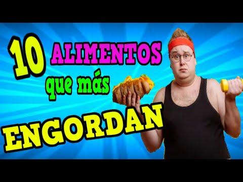 LOS 10 ALIMENTOS QUE MÀS ENGORDAN. 10 MOST FATTENING FOODS
