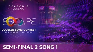 DOUBLED SONG CONTEST - SEASON 8 | Semi-Final 2 - SONG 1 ♥