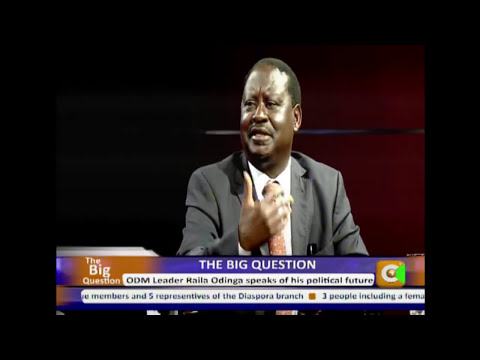 The Big Question with Raila Odinga  part 2