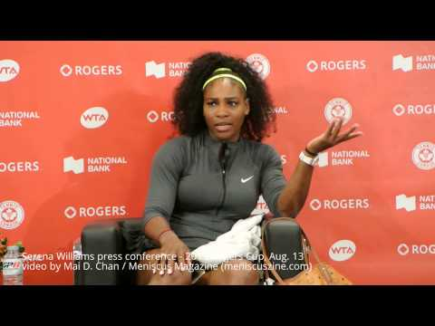 Serena Williams press conference - 2015 Rogers Cup, Aug. 13 - Meniscus Magazine