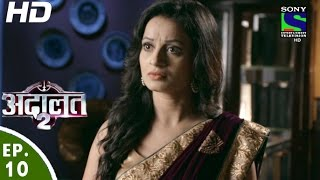 Adaalat - अदालत २ - Episode 10 - 3rd July, 2016