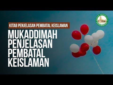 Mukaddimah Penjelasan Pembatal Keislaman - Ustadz Ahmad Zainuddin Al-Banjary
