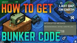 HOW TO GET AND WHERE TO GET BUNKER CODE | CB RADIO | Last Day on Earth: Survival
