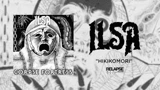 ILSA - Hikikomori (audio)