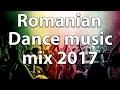 Best Romanian dance mix 2017 | Cea mai buna muzica de club veche