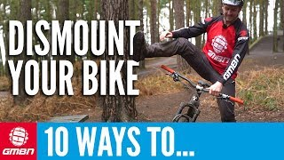 10 Cool Ways To Get Off Your Mountain Bike