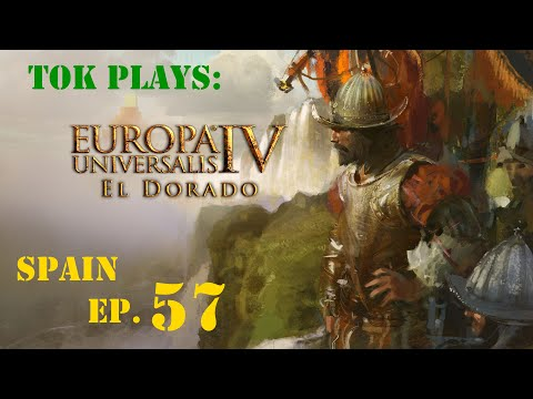 Tok plays EU4: El Dorado - Spain ep. 57 - He Who Controls The Spice