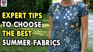 Expert Tips to Choose The Best Summer Fabrics - Summer Health Tips