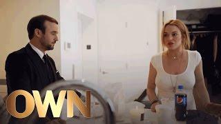 An Argument Between Lindsay Lohan and Her Assistant | Lindsay | Oprah Winfrey Network