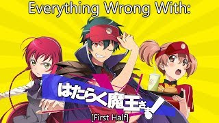 Everything Wrong With: The Devil Is A Part Timer (First Half)
