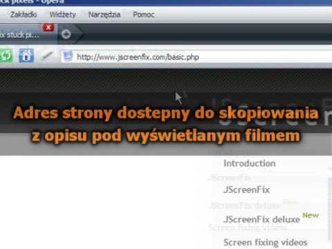Jak Podjąć Próbę Naprawy Martwego Piksela [Spryciarze.pl]