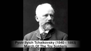 Tchaikovsky March Of The Toy Soldiers