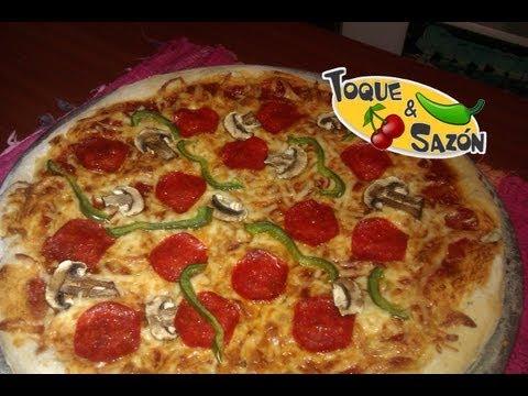 """Cómo hacer Pizza en Casa """"paso a paso"""" (TOQUE Y SAZÓN)"""