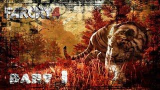 Far cry  4 part 1 #1