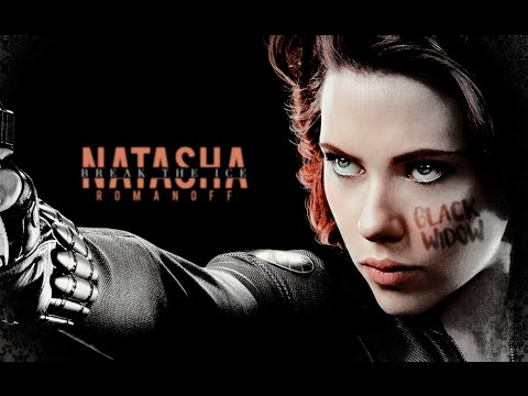 Natasha Romanoff | Break The Ice