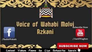 Wahabiyon se ek sawaal ? by Maulana Shahir Raza(Shabbir Ahmed)