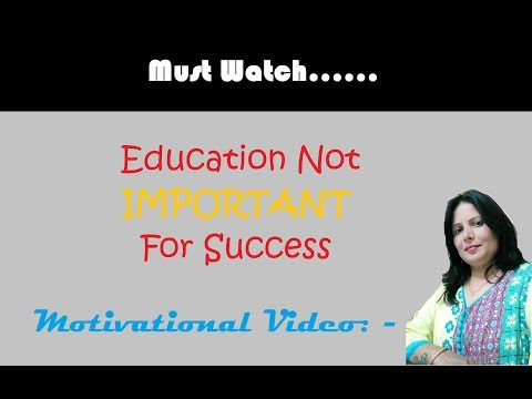 Education is not Important For Success   In Hindi  