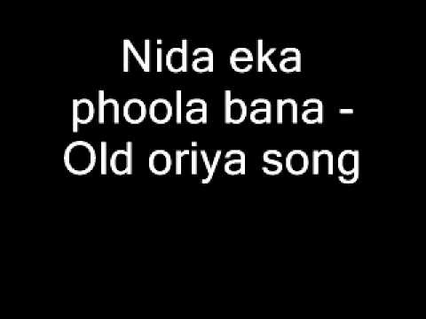 Nida Eka Phoola Bana - Old Oriya Song video