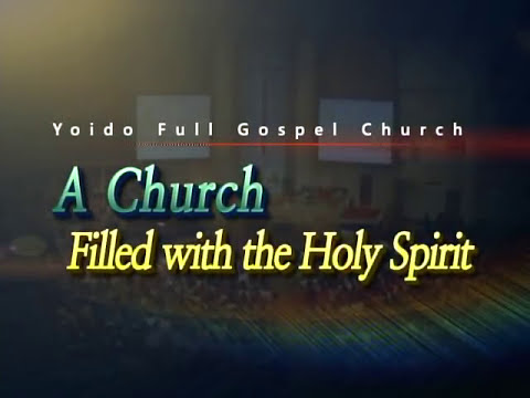 Introduction To The Yoido Full Gospel Church
