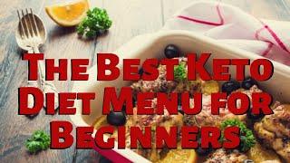 The Best Keto Diet Menu for Beginners