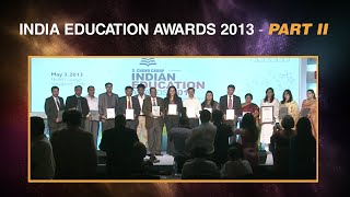 India Education Awards 2013 - Part II