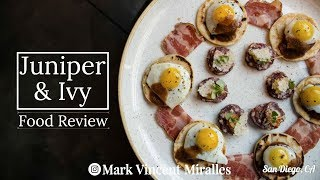 Juniper and Ivy Food Review Little Italy San Diego