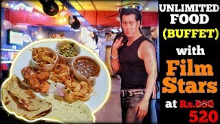 UNLIMITED FOOD (BUFFET) under Rs 550 WITH BOLLYWOOD FILM STARS | FILMY FLAVOURS |