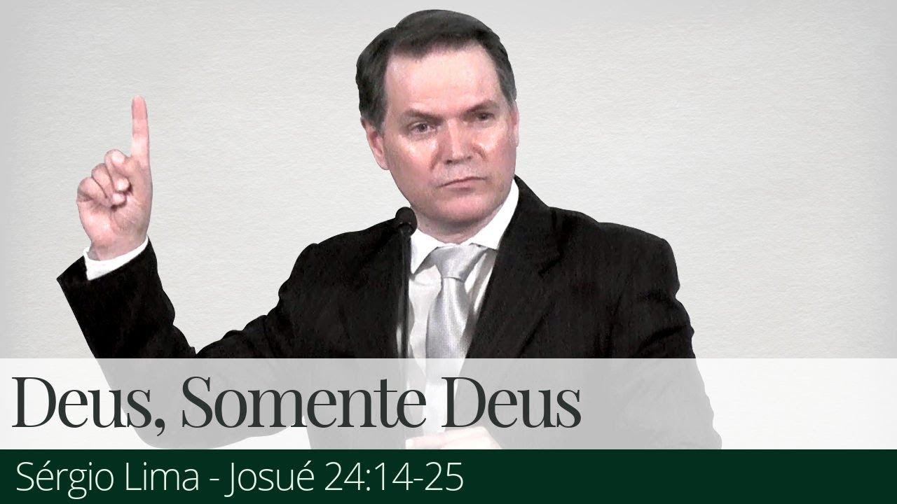 Deus, Somente Deus - Sérgio Lima
