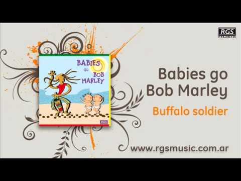 Babies go Bob Marley - Buffalo soldier