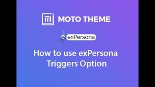 How to use exPersona Triggers Option