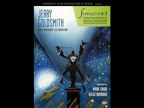 Jerry Goldsmith 80th Birthday Tribute Concert (2009)