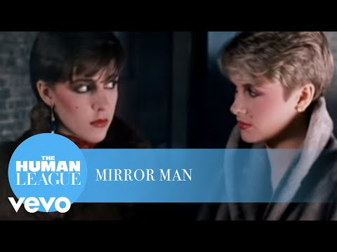 The Human League - Mirror Man
