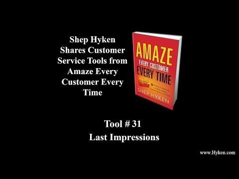 Customer Service Tool #31: Leave Lasting Impressions