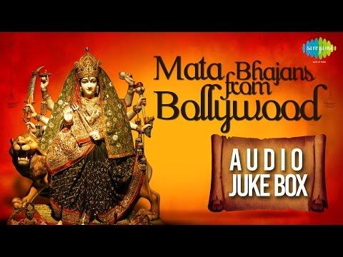 Best of Mata Bhajans from Bollywood | Jai Mata Di | Audio Jukebox