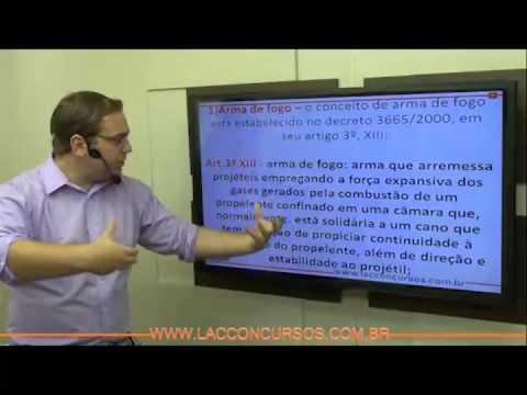 Estatuto do Desarmamento - Professor Pedro Sillas - Parte 01/04
