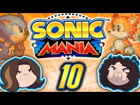 Sonic Mania: Slightly Uncomfortable - PART 10 - Game Grumps