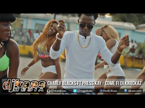 download lagu Charly Black Ft Press Kay - Come Fi Di K gratis