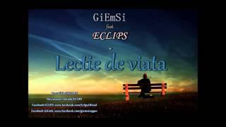 GiEmSi feat. ECLIPS- Lectie de viata