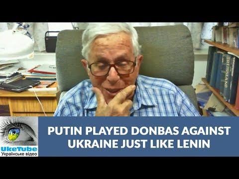 Putin leveraged Donbas against Ukraine as did Lenin