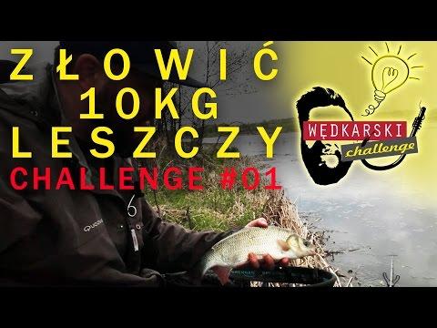 Wędkarski CHALLENGE #01 - Złowić 10 Kg Leszczy, A Każdy O Masie Powyżej 1 KG