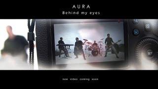 AURA - Behind My Eyes