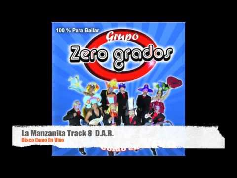 Grupo zero grados xalapa veracruz TRACK 8 La Manzanita