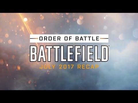 Battlefield Monthly Recap - Order of Battle - July 2017