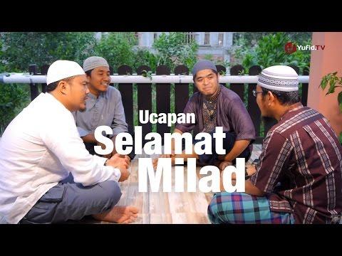 Bincang Santai: Hukum Mengucapkan Selamat Milad Dan Ulang Tahun - Ustadz Muflih Safitra